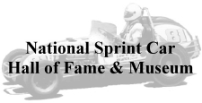 "The National Sprint Car Hall of Fame-""Promoting the Future by Preserving the Past"""