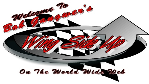 Bob Gangwer's Wing Side Up-Supermodified Racing's Home of News, Views, & Brews